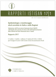 Rapporto Epidemiologia e monitoraggio alcol-correlato ISS 2017