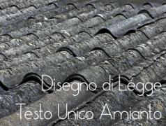 Testo Unico Amianto: DDL