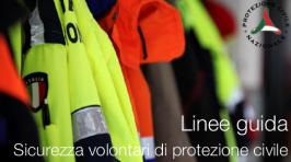 Linee guida sicurezza volontari di protezione civile