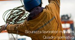 Sicurezza lavoratori marittimi: quadro normativo