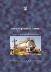 Pressure Systems Safety Regulations 2000. Approved Code of Practice