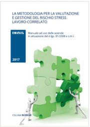 La metodologia per la valutazione e gestione del rischio stress lavoro-correlato