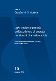Light workers e criticità assorbitore di energia sistemi anticaduta