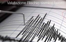 Valutazione rischio sismico luoghi di lavoro