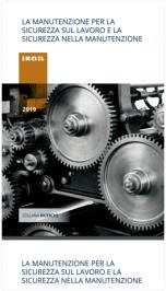 La manutenzione per la sicurezza sul lavoro e sicurezza nella manutenzione