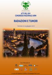 Atti XXV Congresso Nazioneale AIRM: Radiazioni e tumori