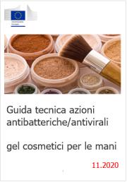 Guida tecnica azioni antibatteriche e antivirali gel cosmetici per le mani