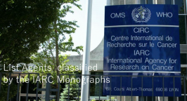 List Agents classified by the IARC Monographs