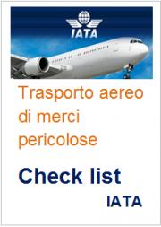 Check list spedizione merci pericolose non radioattive trasporto Aereo - IATA