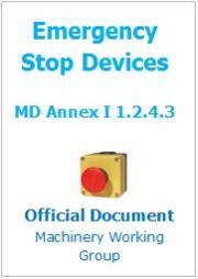 Direttiva macchine RESS Rilevante 1.2.4.3 Dispositivo di emergenza: Il Documento ufficiale