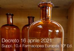 Decreto 16 aprile 2021 | Suppl. 10.4 Farmacopea Europea 10ª Ed.
