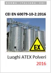 CEI EN 60079-10-2:2016 (Classificazione CEI: 31-88)