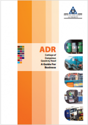 ADR: Carriage of Dangerous Goods by Road A Guide For Business