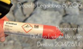 Decreto Legislativo 81/2016 Esplosivi Uso Civile