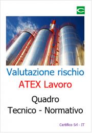 Valutazione rischio ATEX lavoro: Quadro tecnico-normativo