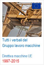 Verbali del Gruppo di lavoro UE Direttiva macchine 1997-2015