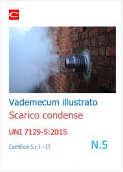 Vademecum Scarico Condense N. 5 | UNI 7129-5:2015