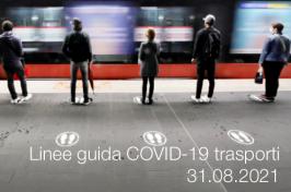 Covid-19: linee guida per le diverse tipologie di trasporto 31.08.2021