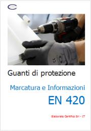 Marcatura e Informazioni Guanti di Protezione EN 420