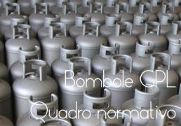 Bombole di gas trasportabili GPL: quadro normativo