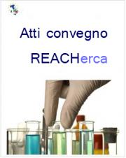 Atti convegno REACHerca - Innovazione in ambito REACH