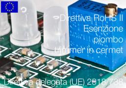 Direttiva delegata (UE) 2018/738 | Modifica All. III Direttiva RoHS II