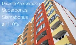 Superbonus e Sismabonus al 110%: Decreto Asseverazioni
