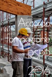Accordo Formazione RSPP 2016: i nuovi percorsi formativi
