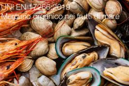 UNI EN 17266:2019 | Mercurio organico nei frutti di mare