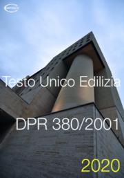 D.P.R. 380/2001 Testo Unico Edilizia | Consolidato 2020