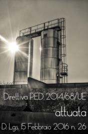 D.Lgs 15 febbraio 2016, n. 26: Attuazione nuova Direttiva PED 2014/68/UE
