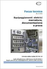 CEI 44-14 Guida EN 60204-1 Equipaggiamenti elettrici: marcature, documentazione e prove