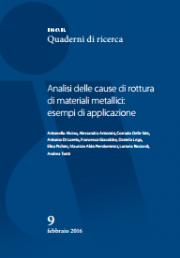Analisi delle cause di rottura di materiali metallici: esempi di applicazione