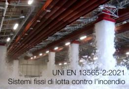 UNI EN 13565-2:2021   Sistemi fissi di lotta contro l'incendio