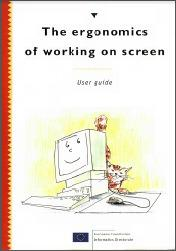 The ergononomics of working on screen