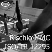 Rischio MMC e ISO/TR 12295:2014