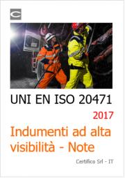 UNI EN ISO 20471:2017 Indumenti ad alta visibilità