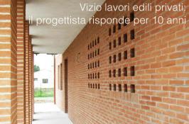 Vizio lavori edili privati: Il progettista risponde per 10 anni