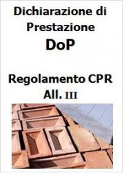 Modifica alla Dichiarazione di Prestazione DoP Regolamento CPR: Regolamento Delegato (UE) n. 574/2014