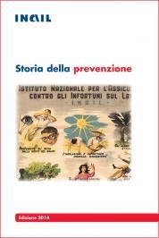 Storia della Prevenzione - INAIL