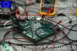 Direttiva delegata (UE) 2018/736 | Modifica All. III Direttiva RoHS II
