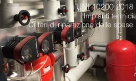 UNI 10200:2018 | Impianti termici - Criteri di ripartizione delle spese