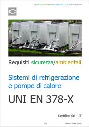 Requisiti sicurezza/ambientali sistemi di refrigerazione e pompe di calore: norme serie UNI EN 378-X