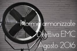 Norme armonizzate Direttiva EMC 2014/30/UE Agosto 2016