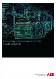 ABB - Guida generale Sicurezza e Sicurezza funzionale
