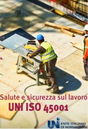 UNI | Salute e sicurezza sul lavoro UNI ISO 45001