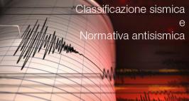 Classificazione sismica e la normativa antisismica