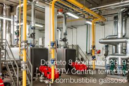 Decreto 8 novembre 2019   RTV Centrali termiche a combustibile gassoso