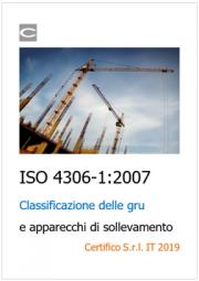 La classificazione delle gru prevista dalla norma ISO 4306-1:2007