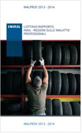 Malprof 2013-2014 - VIII rapporto Inail - Regioni malattie professionali